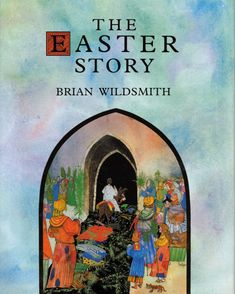 simple Easter story for kids - The Easter Story by Brian Wildsmith from HowToHomeschoolMyChild.com