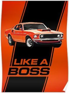 Vintage Motorcycles Muscle 1969 Mustang Boss 429 - Like a Boss! Additional sizes are available. 1969 Mustang Boss 429 - Like a Boss! Ford Mustang 1969, Ford Mustang Boss, Mustang Cobra, Ford Mustangs, Mustang Girl, Shelby Mustang, Mustang Fastback, Ford Gt, Classic Mustang