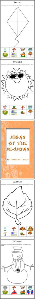 Used year round, this Signs of the Season product can help your student recognize and understand the signs of each season. Included is a Kite for Spring, Sun for Summer, Leaf for Autumn, and a Snowman for Winter. Along with each page are 8 clipart images. Have your students cut out and paste the images that show the sign of the season. Then color and display for the season or for open house.
