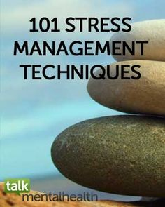 101 Stress Management Techniques & Stress Relievers - great ideas, quick and easy to read.