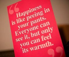 A Great Happiness Quote