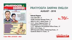 Pratiyogita Darpan English Magazine August 2016 with solved papers of UGC-NET, SIDBI, IBPS PO/MT, SSC, Uttarakhand PCS, LIC, NICL and Bank PO Exam.
