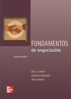 Fundamentos de negociación - Roy Lewicki - Davida Saunders - PDF - Español  http://helpbookhn.blogspot.com/2014/11/fundamentos-de-negociacion-Roy-Lewicki-Davida-Saund.html