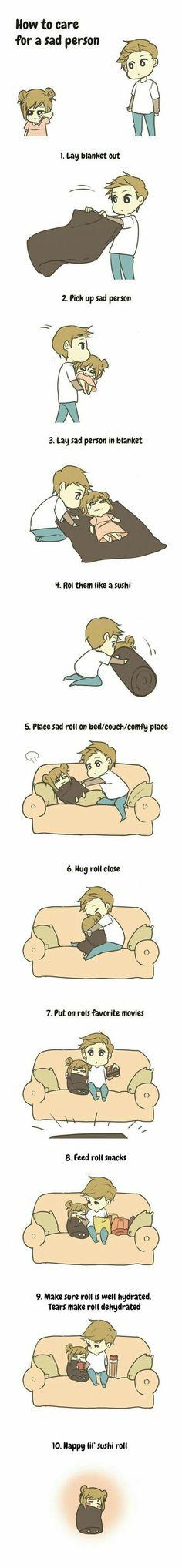 Como cuidar de uma pessoa triste! :3