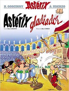 Astérix gladiador / texto de René Goscinny ; debuxos de Albert Uderzo (2015)