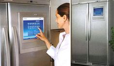 Fridge with a touch screen! I want it to order groceries and bring the chef too!