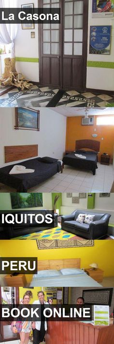 Hotel La Casona in Iquitos, Peru. For more information, photos, reviews and best prices please follow the link. #Peru #Iquitos #travel #vacation #hotel