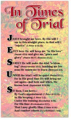 "Bible Study Discover In Times of Trial JESUS brought me here. By His will I am in this straight place; in that will I ""rejoice"" Peter EVEN here He will keep me ""in His love"" (Isaiah and give me ""grace and glory"" (Psalm 8 Prayer Scriptures, Bible Prayers, Faith Prayer, Bible Teachings, Catholic Prayers, Scripture Verses, Catholic Confirmation, Catholic Theology, Powerful Scriptures"