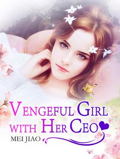 Read all the chapters of Vengeful Girl with Her CEO Novel from here. We have compiled all the chapters of Vengeful Girl with Her CEO in one place so that you can read all the novel updates for free without any hassle at KissLightNovels. Chapter 55, Free Reading, Vows, Novels, Revenge, Hearts, Pdf, Woman, Business