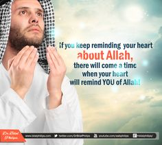 <3Keep reminding your heart<3 about Allah<3 & your heart<3 will remind u of HIM<3