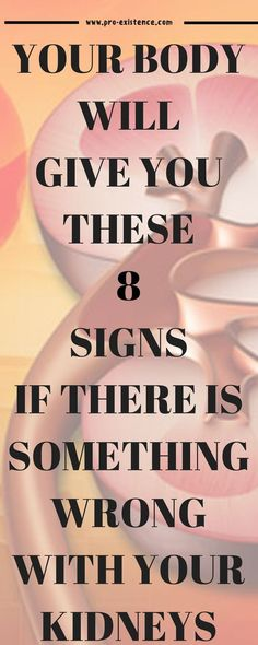 8 Early Warning Signs Your Kidneys Aren't Working As Well As They Should
