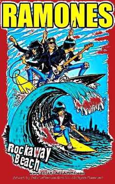 Ramones rock away beach Joey Ramone, Ramones, Rock Posters, Music Posters, Music Artwork, Art Music, Historia Do Rock, Rock Argentino, Arte Punk