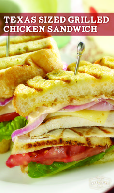 ... Garlic Texas Toast give this grilled chicken sandwich its Texas-sized