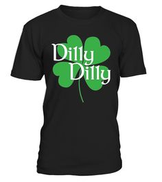 f53812c251d Dilly St. Patrick's Day Clover Funny Beer Holiday T-Shirt. Drinking Holiday  T