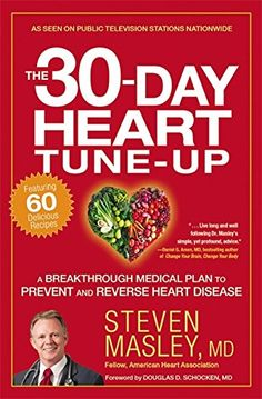 The NOOK Book (eBook) of the The Heart Tune-Up: A Breakthrough Medical Plan to Prevent and Reverse Heart Disease by Steven Masley at Barnes & Prevent Heart Attack, Heart Healthy Diet, Healthy Foods, Healthy Life, Healthy Living, Healthy Recipes, Public Television, Lose 5 Pounds, Cervical Cancer