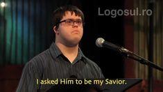 """Un tânăr cu sindrom Down declară:,,Am crezut în Isus și acum patru ani l-am rugat să fie Mântuitorul meu personal"""""""