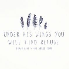 Would be cool to get a bird tattoo and this verse :)