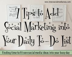 7 Tips to Add Social Marketing into Your Daily To-Do List