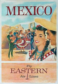 Vintage Travel Poster - Mexico - (Eastern Airlines).