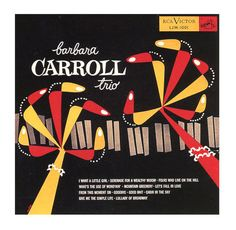 Bob Jones, artwork for Barbara Caroll Trio, 1954. RCA Victor