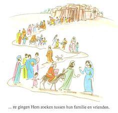 ... ze gingen Hem zoeken tussen hun familie en vrienden blz28