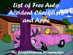 really good information about what to do in case of an accident - from The Blasphemous Homemaker: Free Auto Accident Checklists and Apps