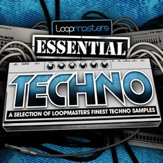 Loopmasters Presents Essentials 07 - Techno from Loopmasters