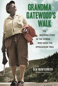 Grandma Gatewood`s Walk: The Inspirin... $10.99 #bestseller