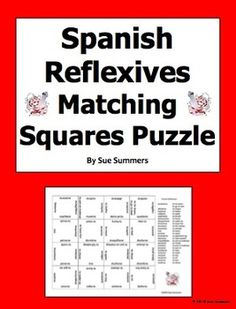 Spanish Reflexive Verbs 4 x 4 Matching Squares Puzzle by Sue Summers - Students assemble a 4 x 4 Spanish/English vocabulary puzzle containing 24 different reflexive verbs.