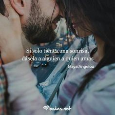 Si solo tienes una sonrisa, dásela a alguien a quien amas. #amor #love #sonrisa