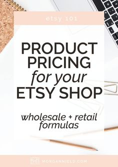 Pricing your products in your Etsy shop can be intimidating-- to say the least. Etsy shop owners tend to under price their products all the time--so let's put a stop to that once and for all! Your items are amazing, and your price should reflect that!: