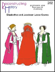 Elizabethan Loose Gowns Pattern: Renaissance Costumes, Medieval Clothing, Madrigal Costumes by The Tudor Shoppe
