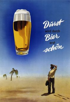 Advertising by the German Brewers& Association, Heinrich Becker Collection, Cologne. - Advertising by the German Brewers& Association, Heinrich Becker Collection, Cologne. Four Loko, Vintage Advertisements, Vintage Ads, 1950s Advertising, Bar Kunst, Nostalgic Art, Beer Poster, German Beer, Beer Signs