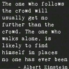 อย่าตามกระแสมาก ไอสไตน์ว่า
