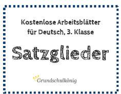 Kostenlose Übungen und Arbeitsblätter zum Thema Satzglieder (Satzglieder…