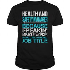 Awesome Tee For Health And Safety Manager T Shirts, Hoodies. Get it now ==► https://www.sunfrog.com/LifeStyle/Awesome-Tee-For-Health-And-Safety-Manager-123903420-Black-Guys.html?57074 $22.99