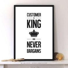 Customer is king Typography print proster by LabNo4 on Etsy, $13.00