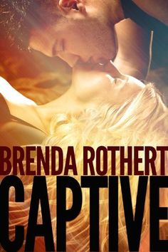 Captive (Fire on Ice) by Brenda Rothert, http://www.amazon.com/dp/B00I1TD7BG/ref=cm_sw_r_pi_dp_u9w5sb16X8PPM