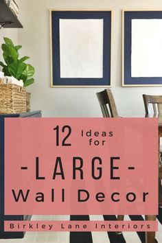 Do you have a big, blank wall you don't know how to decorate? Check out 12 affordable large wall decor ideas that are amazing solutions for your living room, bedroom and more! #diy #gallerywalls #walldecor #decorateonabudget #homedecor #interiordecorating via @birkleylane