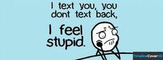 I Text You Facebook Cover