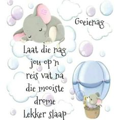 Evening Greetings, Goeie Nag, Morning Pictures, Morning Pics, Afrikaans Quotes, Good Night Sweet Dreams, Good Night Quotes, Day Wishes, Minions Quotes