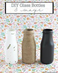 DIY Glass Bottles – 3 Ways