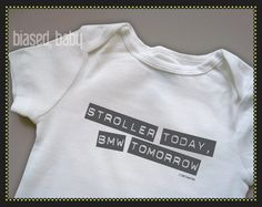 Stroller Today, BMW Tomorrow Onesie - Funny Baby Gift on Etsy, $16.94 CAD