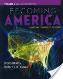 Books Download Becoming America  Volume II  From Reconstruction (PDF, ePub, Mobi) by David Henkin Free Complete eBooks