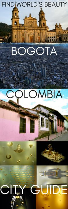 City guide: Bogotá, Colombia – Find World's Beauty