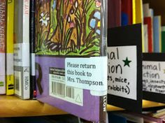So smart! Label every personal book in your classroom so it should make its way back to you at the end of the year.