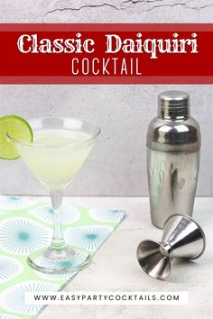 This Classic Daiquiri is a simple but timeless cocktail. Daiquiri Recipe Classic, Daiquiri Cocktail, Cocktail Shaker, Simple Syrup, Martini, Rum, Barware, Easy Meals, Cocktails
