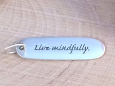 Live Mindfully Charm, Live Mindfully Pendant, Word Charm, Poem Charm, Poetry Charm, Sterling Silver Charm