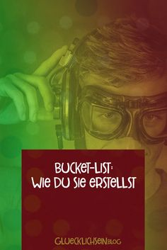 Was eine Bucket List ist, wofür du sie brauchst und eine Schritt-für-Schritt-Anleitung wie du eine selbst erstellst. Blog, Movies, Movie Posters, Step By Step, Knowledge, Tutorials, Films, Film Poster, Blogging