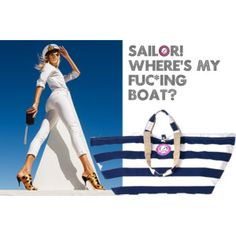 Sailor where's my fuc*ing boat?